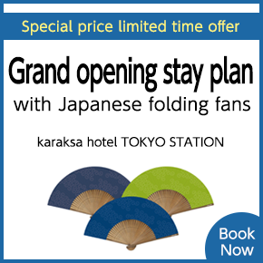 Opening Stay Plan - TOKYO STATION